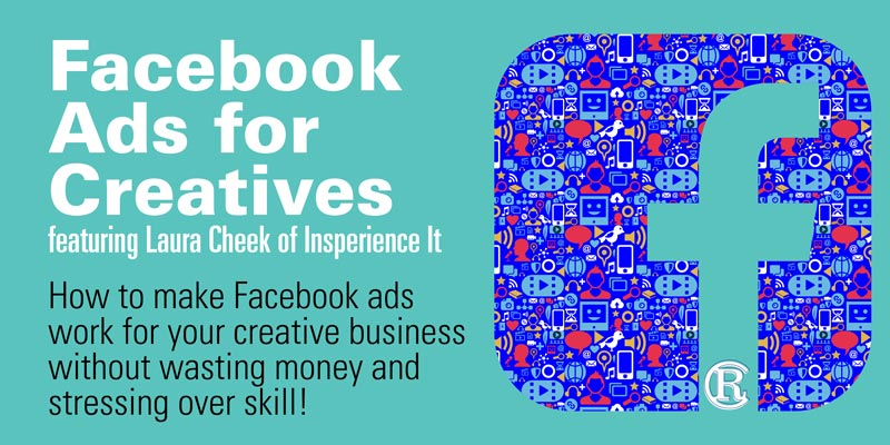 Facebook Ads for Creatives Event