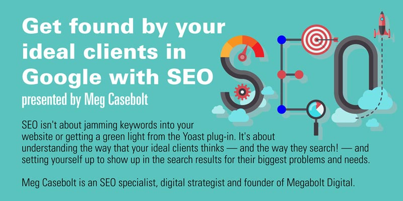 Get Found by Your Ideal Clients in Google with SEO Event